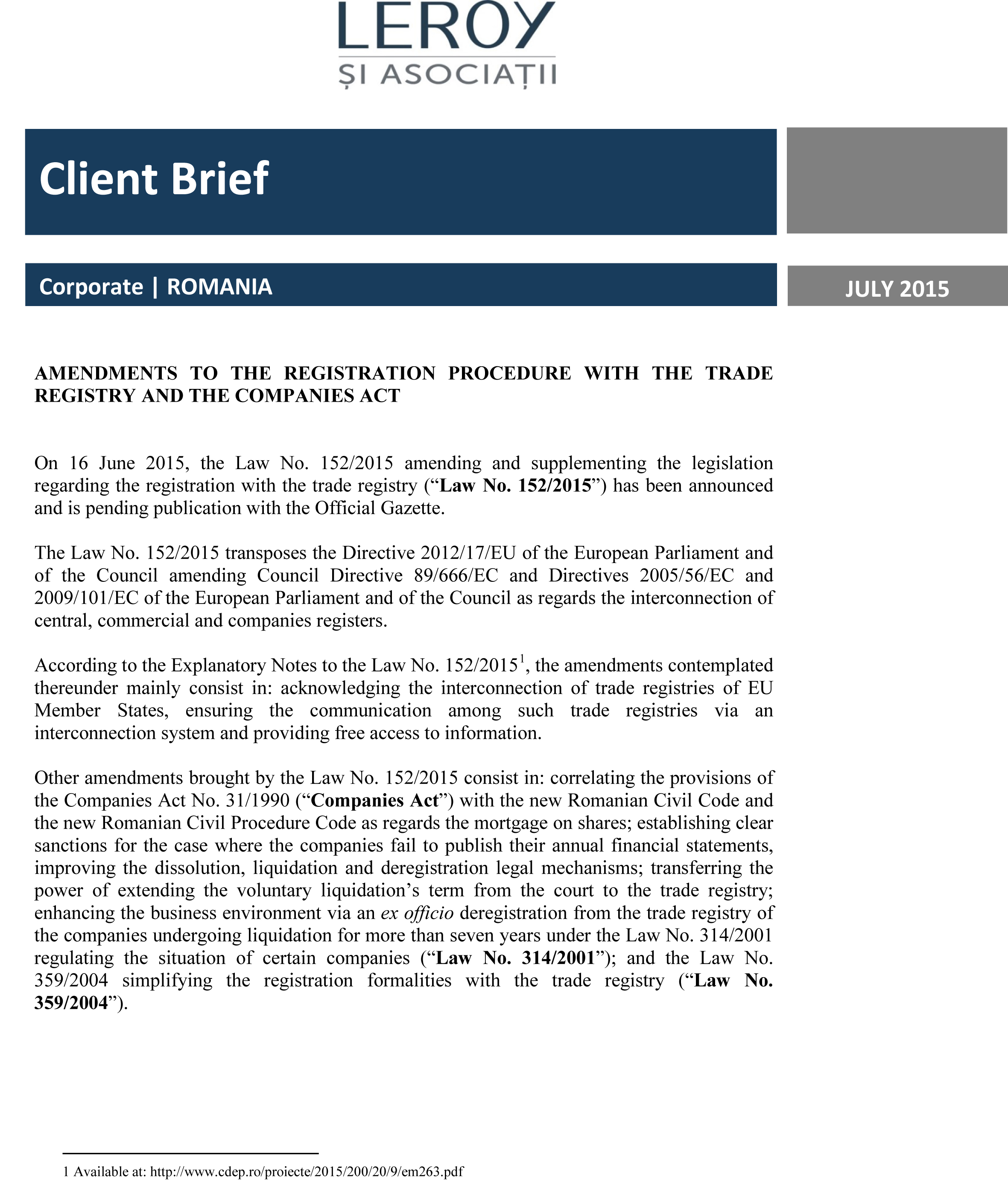 Amendments to the registration procedure with the Trade Registry and the Companies Act