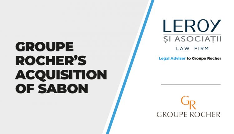 Leroy and Associates advised Groupe Rocher on its acquisition of Romania's Sabon retailer